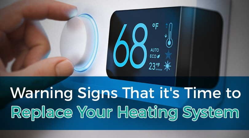 Warning Signs That it's Time to Replace Your Heating System