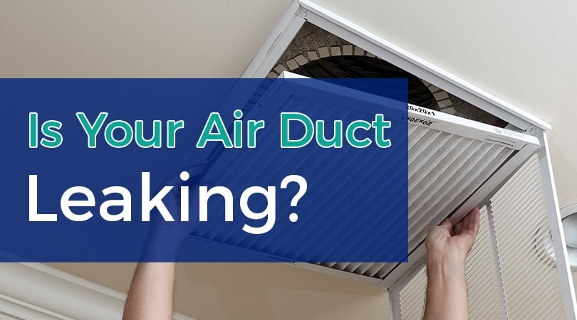 Is Your Air Duct Leaking?