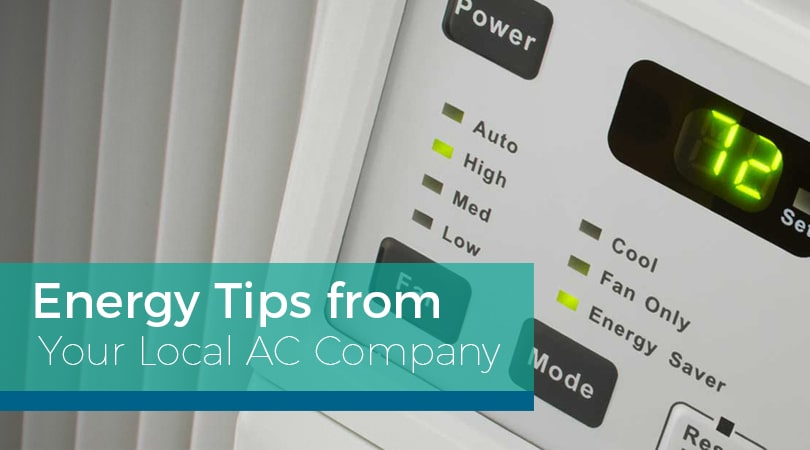 Energy Tips from Your Local AC Company