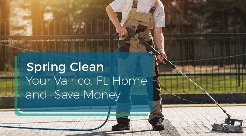 Spring Clean Your Valrico FL Home and Save Money